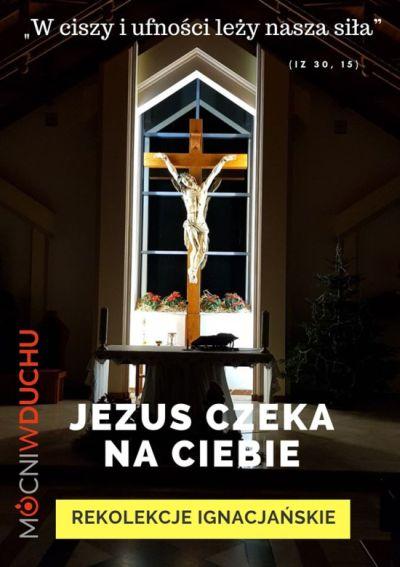 REKOLEKCJE IGNACJAŃSKIE W PORSZEWICACH, 10-18.01.2020